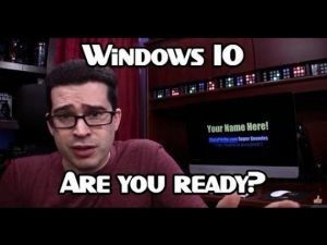 w10 are you ready